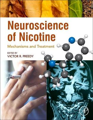 Neuroscience of Nicotine: Mechanisms and Treatment (Paperback)
