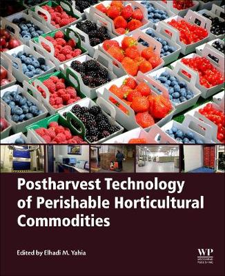 Postharvest Technology of Perishable Horticultural Commodities (Paperback)