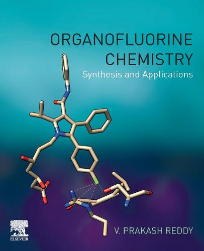 Organofluorine Chemistry: Synthesis and Applications (Paperback)
