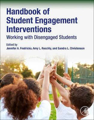 Handbook of Student Engagement Interventions: Working with Disengaged Students (Paperback)
