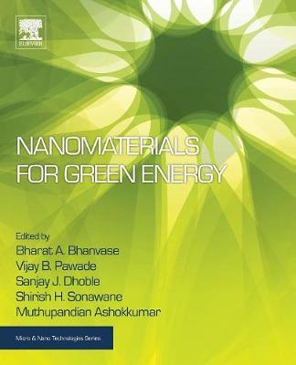Nanomaterials for Green Energy - Micro & Nano Technologies (Paperback)