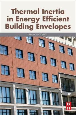 Thermal Inertia in Energy Efficient Building Envelopes (Paperback)