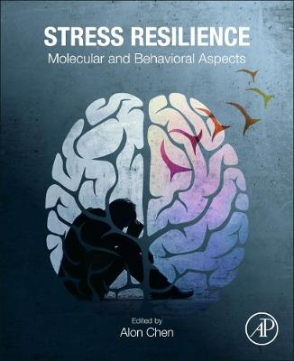 Stress Resilience: Molecular and Behavioral Aspects (Paperback)
