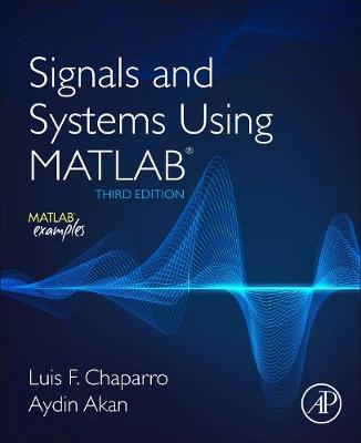 Signals and Systems using MATLAB (Paperback)