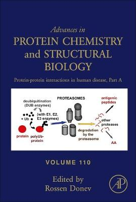 Protein-Protein Interactions in Human Disease, Part A: Volume 110 - Advances in Protein Chemistry and Structural Biology (Hardback)