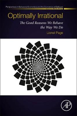 Optimally Irrational: The Hidden Benefits of Bad Instincts (Paperback)