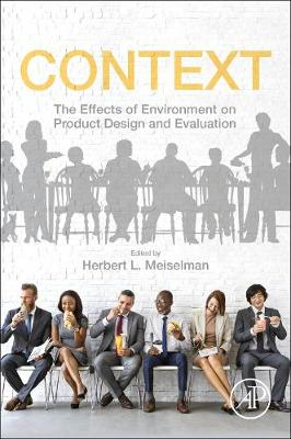 Context: The Effects of Environment on Product Design and Evaluation (Paperback)