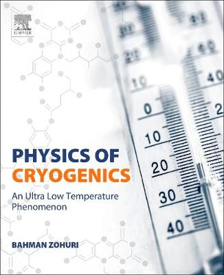 Physics of Cryogenics: An Ultralow Temperature Phenomenon (Paperback)