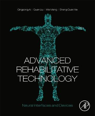 Advanced Rehabilitative Technology: Neural Interfaces and Devices (Paperback)