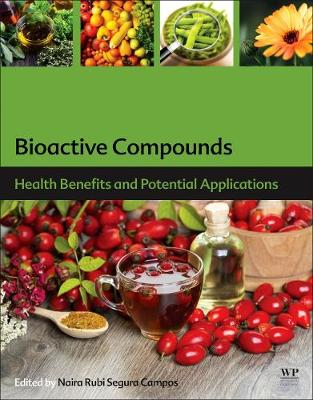 Bioactive Compounds: Health Benefits and Potential Applications (Paperback)