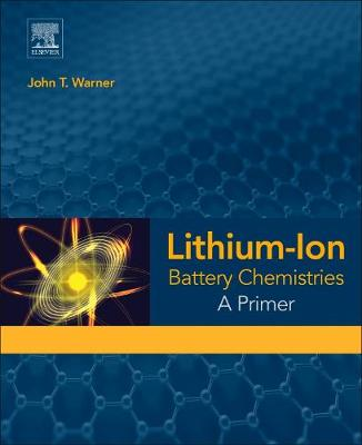 Lithium-Ion Battery Chemistries: A Primer (Paperback)