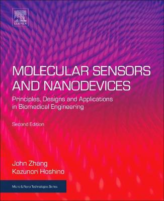 Molecular Sensors and Nanodevices: Principles, Designs and Applications in Biomedical Engineering - Micro & Nano Technologies (Paperback)