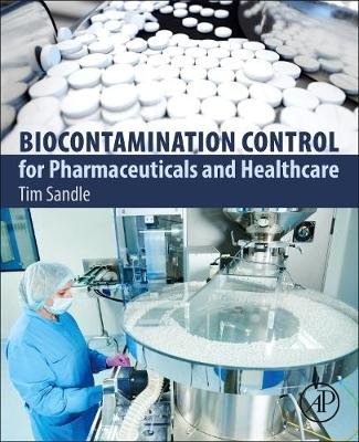 Biocontamination Control for Pharmaceuticals and Healthcare (Paperback)