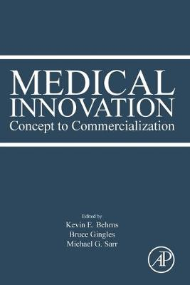 Medical Innovation: Concept to Commercialization (Paperback)