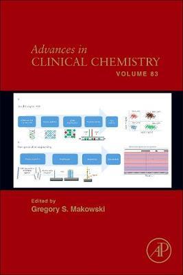 Advances in Clinical Chemistry: Volume 83 - Advances in Clinical Chemistry (Hardback)
