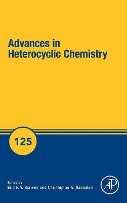 Advances in Heterocyclic Chemistry: Volume 125 - Advances in Heterocyclic Chemistry (Hardback)