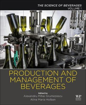 Production and Management of Beverages: Volume 1. The Science of Beverages (Paperback)