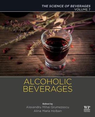 Alcoholic Beverages: Volume 7. The Science of Beverages (Paperback)
