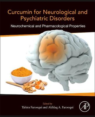 Curcumin for Neurological and Psychiatric Disorders: Neurochemical and Pharmacological Properties (Paperback)