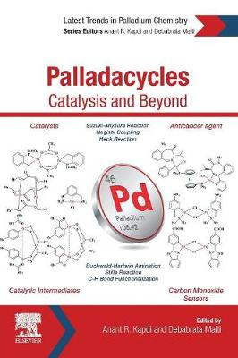 Palladacycles: Catalysis and Beyond (Paperback)