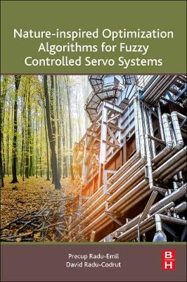 Nature-Inspired Optimization Algorithms for Fuzzy Controlled Servo Systems (Paperback)