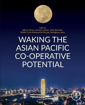 Waking the Asian Pacific Co-operative Potential (Paperback)