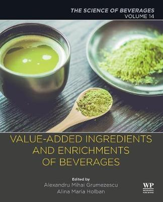 Value-Added Ingredients and Enrichments of Beverages: Volume 14: The Science of Beverages (Paperback)
