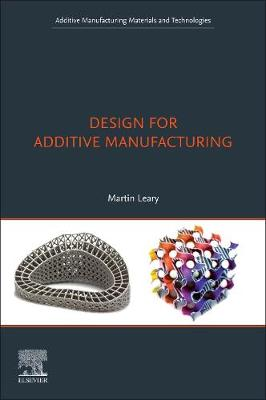 Design for Additive Manufacturing: Tools and Optimization - Additive  Manufacturing Materials and Technologies (Paperback)