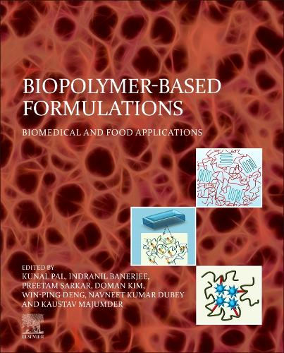 Biopolymer-Based Formulations: Biomedical and Food Applications (Paperback)