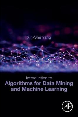 Introduction to Algorithms for Data Mining and Machine Learning (Paperback)