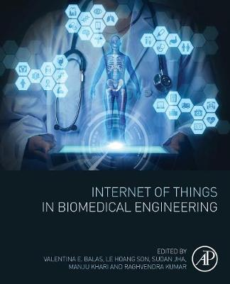 Internet of Things in Biomedical Engineering (Paperback)