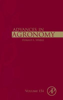 Advances in Agronomy: Volume 154 - Advances in Agronomy (Hardback)