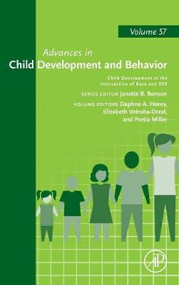 Child Development at the Intersection of Race and SES: Volume 57 - Advances in Child Development and Behavior (Hardback)