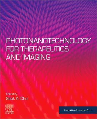 Photonanotechnology for Therapeutics and Imaging - Micro & Nano Technologies (Paperback)