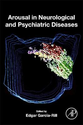Arousal in Neurological and Psychiatric Diseases (Paperback)