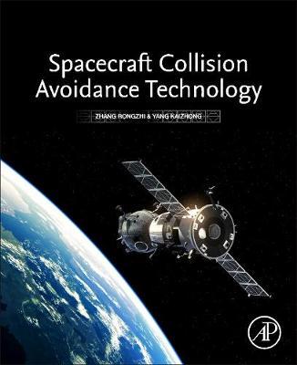 Spacecraft Collision Avoidance Technology (Paperback)