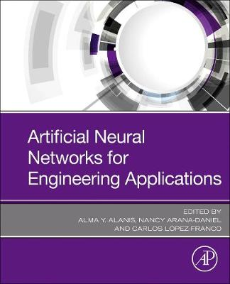 Artificial Neural Networks for Engineering Applications (Paperback)