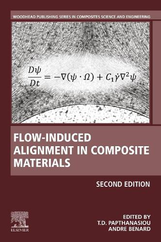 Flow-Induced Alignment in Composite Materials - Woodhead Publishing Series in Composites Science and Engineering (Paperback)