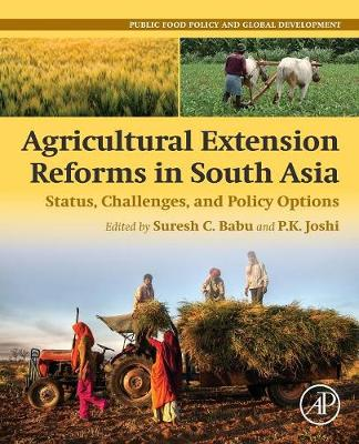 Agricultural Extension Reforms in South Asia: Status, Challenges, and Policy Options (Paperback)