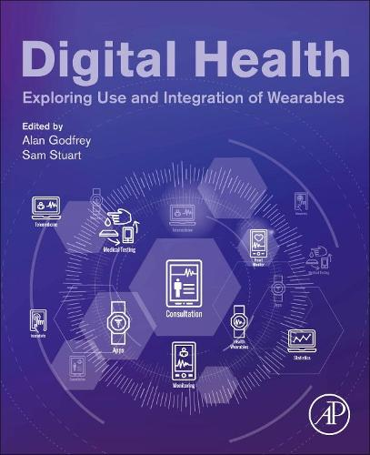 Digital Health: Exploring Use and Integration of Wearables (Paperback)