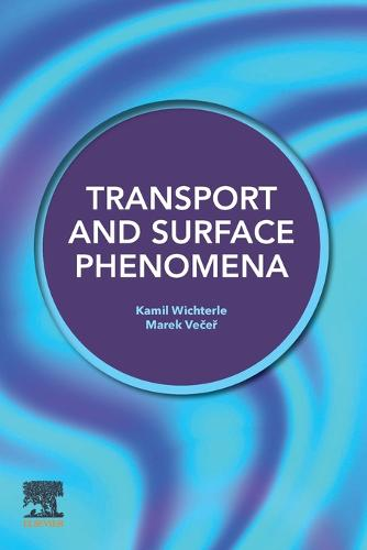 Transport and Surface Phenomena (Paperback)