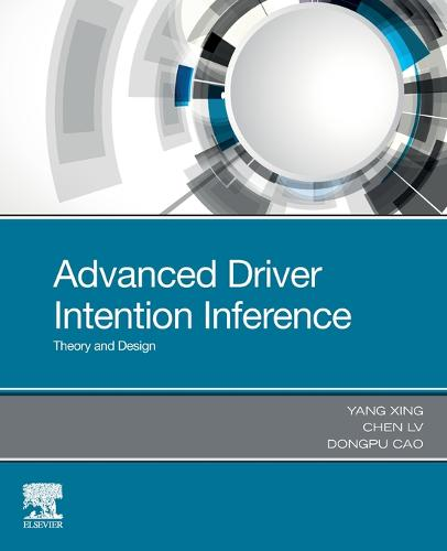 Advanced Driver Intention Inference: Theory and Design (Paperback)