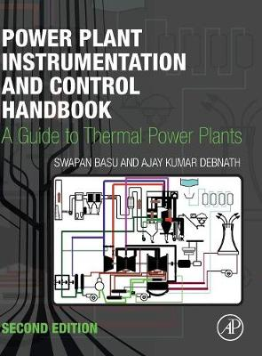Power Plant Instrumentation and Control Handbook: A Guide to Thermal Power Plants (Hardback)