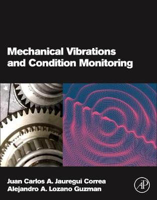 Mechanical Vibrations and Condition Monitoring (Paperback)