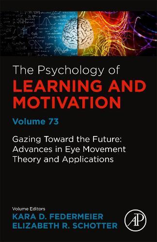 The Psychology of Learning and Motivation: Volume 73 (Hardback)