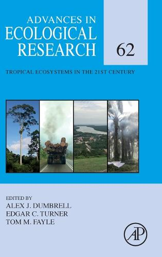 Tropical Ecosystems in the 21st Century: Volume 62 (Hardback)
