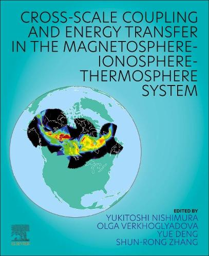 Cross-Scale Coupling and Energy Transfer in the Magnetosphere-Ionosphere-Thermosphere System (Paperback)