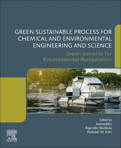 Green Sustainable Process for Chemical and Environmental Engineering and Science: Green Solvents for Environmental Remediation (Paperback)