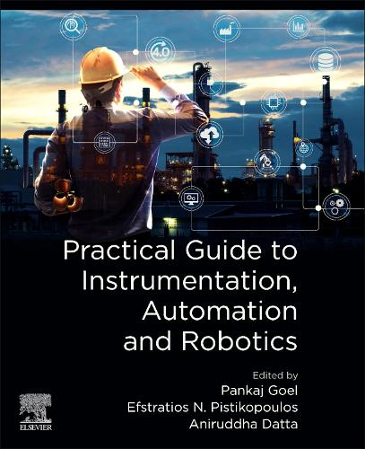 Practical Guide to Instrumentation, Automation and Robotics (Paperback)