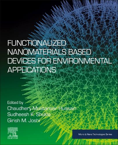 Functionalized Nanomaterials Based Devices for Environmental Applications - Micro & Nano Technologies (Paperback)